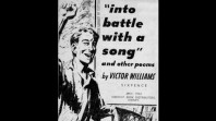 'Into battle with a song, and other poems', by Victor Williams