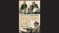 Cover of Dangerous Games: Australia at the 1936 Nazi Olympics by Larry Writer