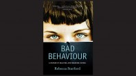 Cover of Bad Behaviour: A Memoir of Bullying and Boarding School by Rebecca Starford