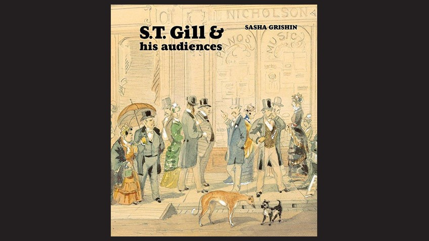 S.T. Gill and his audiences – Sasha Grishin book cover