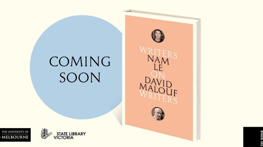 Writers on Writers: Nam Le on David Malouf | State Library