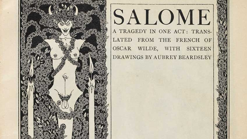 'Salome: a tragedy in one act', by Oscar Wilde