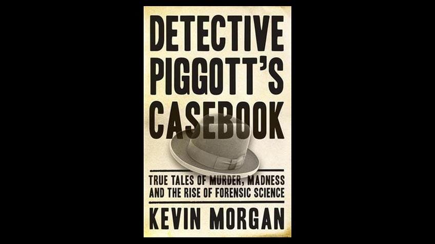 Cover of Detective Piggott's Casebook by Kevin Morgan