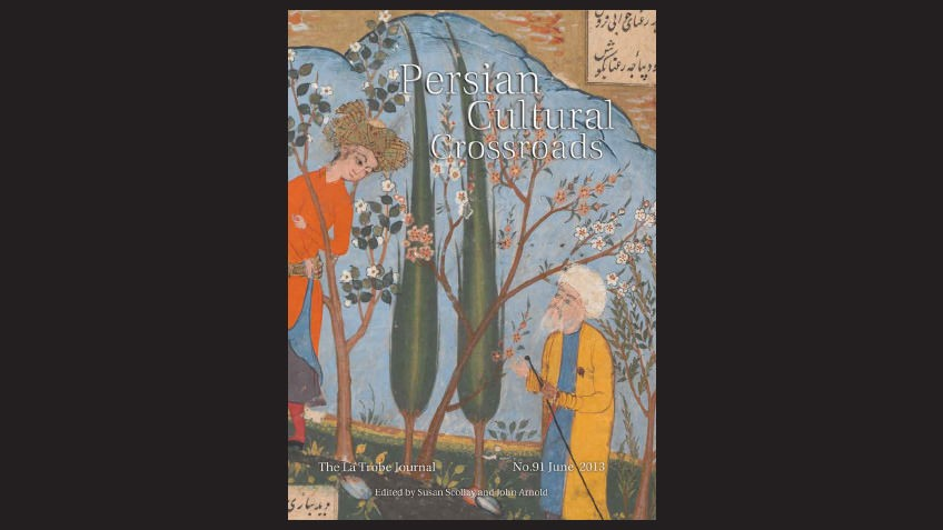La Trobe Journal issue 91 featuring a colour detail from a Persian manuscript with two turbanned figures, trees and flowers