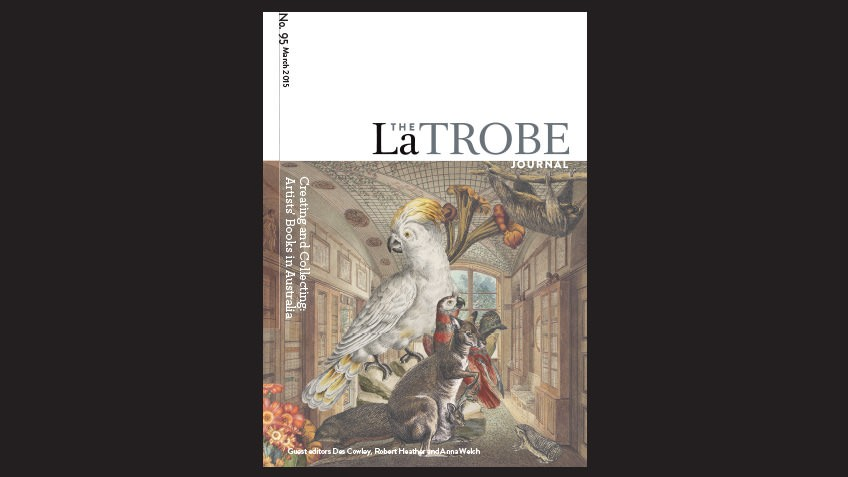 La Trobe Journal issue 95 featuring a colour illustration of a parrot, wallaby, cockatoo and echidna