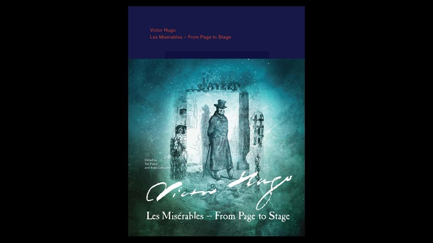 Cover of exhibition catalogue, Victor Hugo: Les Misérables – From Page to Stage