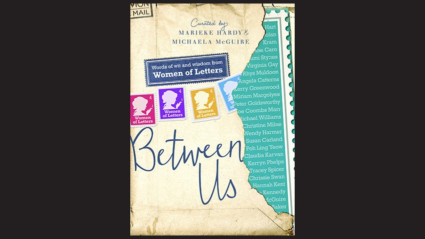 Cover of Between Us: Women of Letters curated by Marieke Hardy, Michaela McGuire