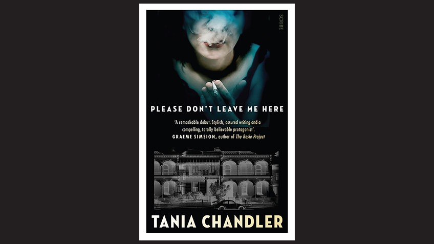 Cover of Please Don't Leave Me Here by Tania Chandler