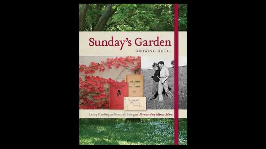 Cover of Sunday's Garden: Growing Heide