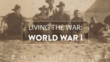 Living the War: World War I