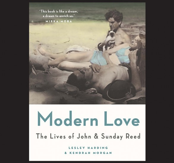 Book cover with image of three sunbathers and text: Modern Love: The lives of John and Sunday Reed by Lesley Harding and Kendrah Morgan