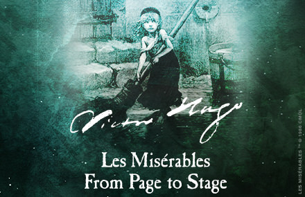 Victor Hugo – Les Misérables – From Page to Stage
